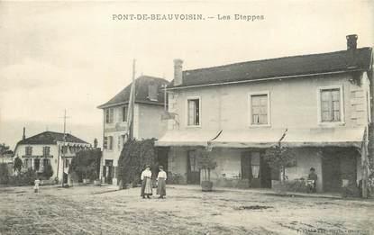 """/ CPA FRANCE 38 """"Pont de Beauvoisin, les Eteppes"""""""