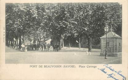 "/ CPA FRANCE 38 ""Pont de Beauvoisin, Place Carouge """