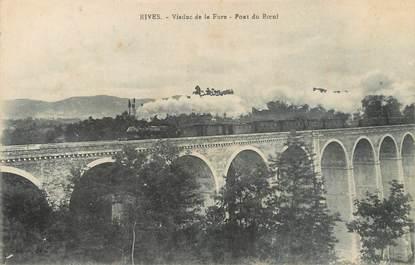 """/ CPA FRANCE 38 """"Rives, viaduc de la Fure, pont du boeuf"""""""
