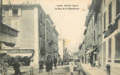 """/ CPA FRANCE 38 """"Rives, la rue de la République"""""""