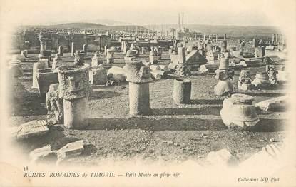 "CPA ARCHEOLOGIE ""Ruines romaines de Timgad, petit musée en plein air"""
