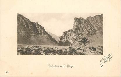 "CPA ALGERIE / Ed. GEISER ""El Kantara, le village"""
