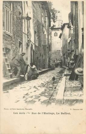 """CPA FRANCE 83 """"Les Arcs, rue de l'Horloge"""""""