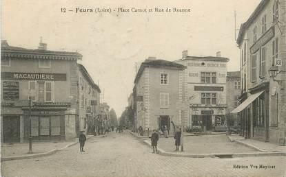 """.CPA FRANCE 42 '""""Feurs, Place Carnot et Rue de Roanne """""""