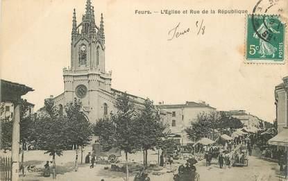 """.CPA FRANCE 42 '""""Feurs, l'Eglise et Rue de la République"""""""