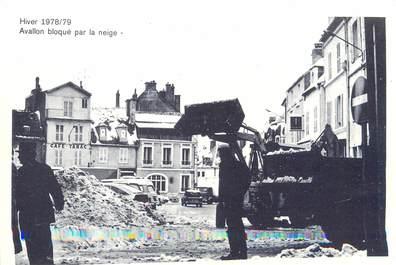 """/ CPSM FRANCE 89 """"Avallon bloqué par la neige"""""""