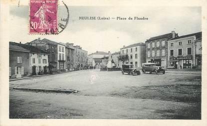 """.CPA FRANCE 42 """"Neulise, Place de Flandre"""""""