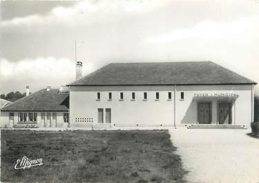 """/ CPSM FRANCE 89 """"La Chapelle vieille forêt, le foyer municipal """""""