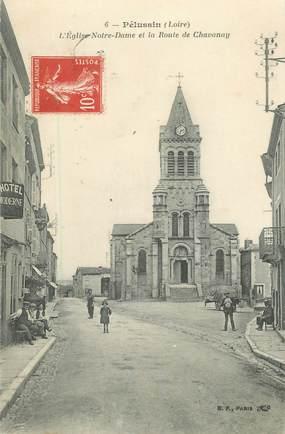 """.CPA FRANCE 42 """"Pélussin, l'Eglise Notre Dame et la Route de Chavanay"""""""