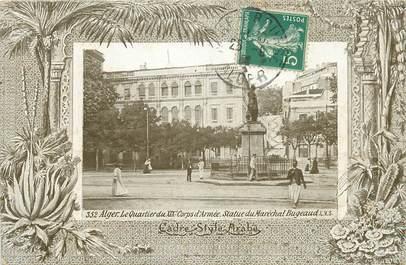 """CPA ALGERIE """"Alger, le quartier du XIX è Corps d'Armée, Statue du Mal Bugeaud"""" / AQUA PHOTO"""