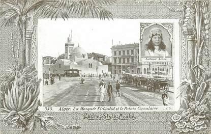 """CPA ALGERIE """"Alger, la Mosquée El Djedid et le Palais Consulaire"""" / AQUA PHOTO"""