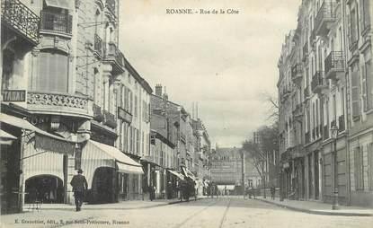 """.CPA  FRANCE 42 """"Roanne, Rue de la Côte"""""""