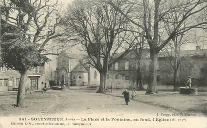 """.CPA  FRANCE 42 """" Soleymieux, La Place et la fontaine, au fond l'église"""""""