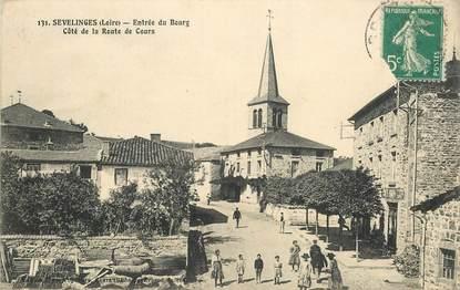 """.CPA  FRANCE 42 """" Sevelinges, Entrée du Bourg, côté route de Cours"""""""