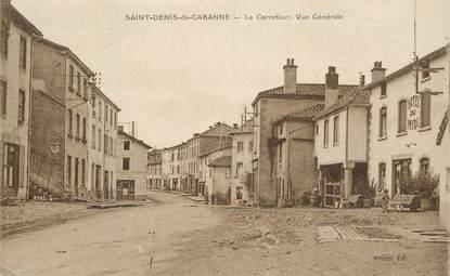 """.CPA  FRANCE 42 """" Saint Denis de Cabanne, Le Carrefour, vue générale"""""""