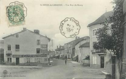 """.CPA  FRANCE 42 """" Saint Denis de Cabannes, Une rue du Bourg"""""""