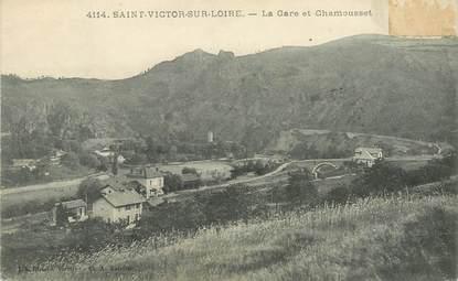 """.CPA  FRANCE 42 """" Saint Victor sur Loire, La Gare et Chamousset"""""""