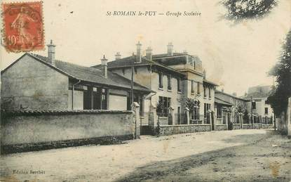 ".CPA  FRANCE 42 "" Saint Romain le Puy, Groupe scolaire"""