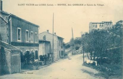 """.CPA  FRANCE 42 """" Saint Victor sur Loire, Hôtel des Gorges et entrée du village"""""""