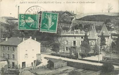 """.CPA FRANCE 42 """"St Bonnet le Château, Ecole libre et cercle catholique"""""""