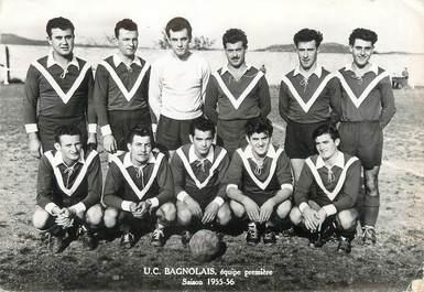 """/ CPSM FRANCE 92 """"UC Bagnolet, équipe première"""""""