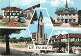 "93 Seine Saint Deni / CPSM FRANCE 93 ""Le  Raincy"""