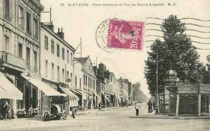 """.CPA  FRANCE 42 """"St Etienne, Place Bellevue et Rue du Bourg Argental"""""""