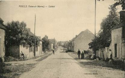 "CPA FRANCE 77 ""Voulx, Lichiot"""