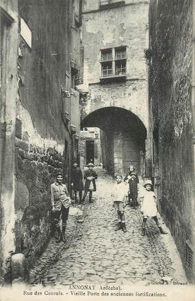 """.CPA  FRANCE 07 """"Annonay, Rue des Consuls, vieille Porte des anciennes fortifications"""""""