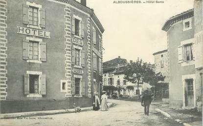 """.CPA  FRANCE 07 """"Alboussières, Hôtel Serre"""""""