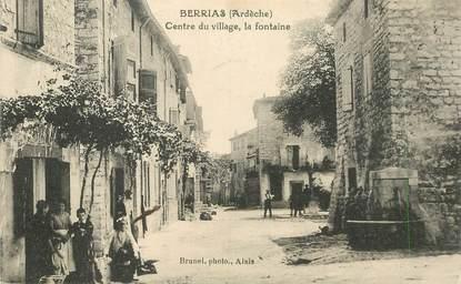 """.CPA  FRANCE 07 """"Berrias, Centre du village, la fontaine"""""""