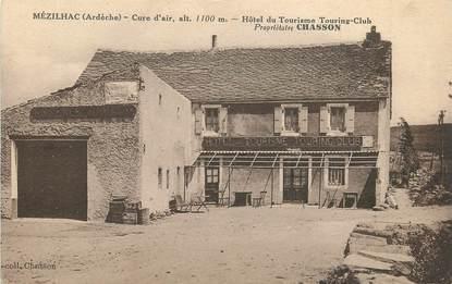 """.CPA  FRANCE 07 """"Mézilhac, Hôtel du Tourisme Touring Club"""""""