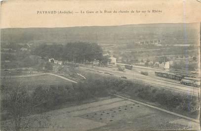 """.CPA  FRANCE 07 """"Payraud, La gare et le pont du chemin de fer sur le rhône"""""""