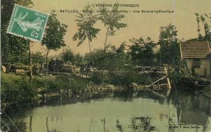 """.CPA FRANCE 07 """" Satillieu,  Etang, un coin de Satilieu, une scierie hydraulique"""""""