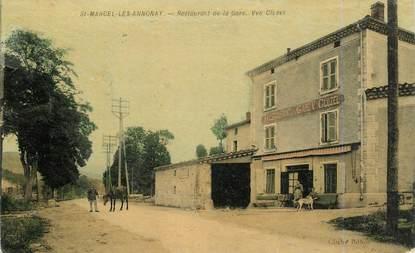 """.CPA  FRANCE 07 """"St  Marcel les Annonay, Restaurant de la Gare"""""""
