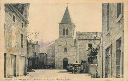 """.CPA  FRANCE 07 """"St  Julien Boutières, Eglise, Mairie, Ecole"""""""