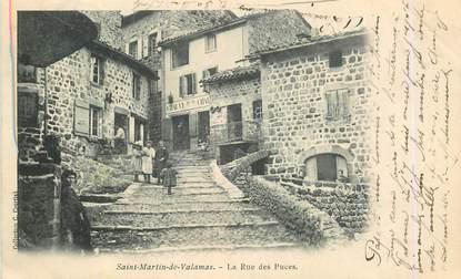 """.CPA  FRANCE 07 """"St Martin de Valamas, La rue des Puces"""""""
