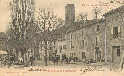 ".CPA  FRANCE 07 ""St Félix de Châteauneuf"""