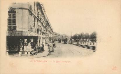 """CPA FRANCE 33 """"Bordeaux, le Quai Bourgogne"""""""