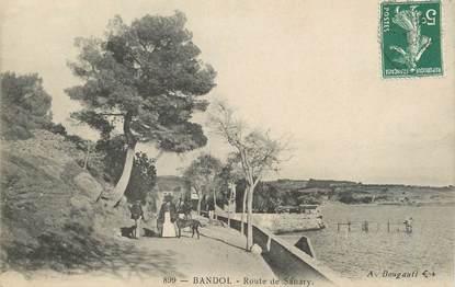 "/ CPA FRANCE 83 ""Bandol, route de Sanary"""