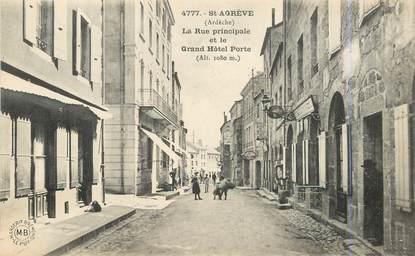 """.CPA FRANCE 07 """"St Agrève, Rue principale et le Grand Hôtel Porte"""""""