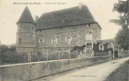 """.CPA FRANCE 07 """"St  Laurent du Pape,  Château du Bousquet"""""""