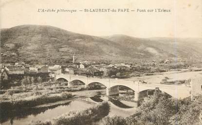""".CPA  FRANCE 07 """"St  Laurent  du Pape, Pont sur l'Erieux"""""""