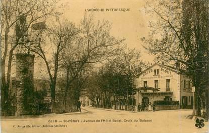 """.CPA  FRANCE  07 """"St  Péray, Avenue de l'Hôtel Badet, Croix du Buisson"""""""