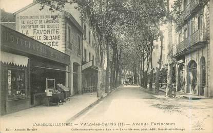 """.CPA  FRANCE  07 """"Vals les Bains, Avenue Farincourt"""""""