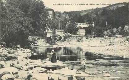 """.CPA  FRANCE  07 """"Vals les Bains, La Volane et l'Hôtel des Délicieuses"""""""