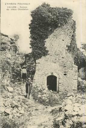 ".CPA  FRANCE  07 ""Vallon, Ruines du Vieux Chastelas"""