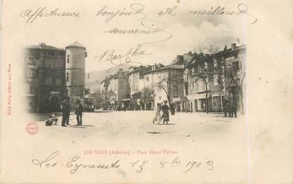 """.CPA FRANCE  07 """"Les Vans, Place Henri Thibon"""""""