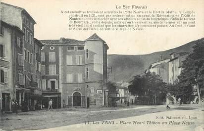 """.CPA FRANCE 07 """"Les Vans,  Place Place Henri Thibon"""""""