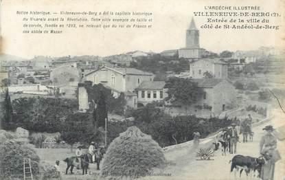 """.CPA   FRANCE 07 """"  Villeneuvve de Berg, Entrée de la Ville du Côté de St Andéol de Berg """""""